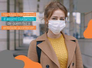 COVID-19: Mais Previdência presenteia equipe com kit personalizado de máscaras