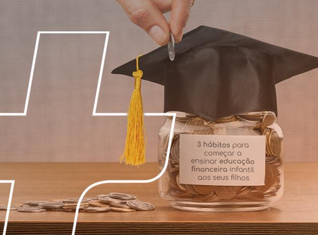 Como consigo ensinar educação financeira aos meu filhos?