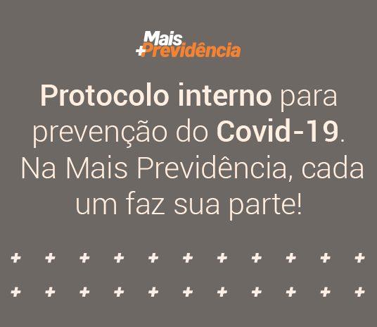 COVID-19: Mais Previdência protege equipe com novo protocolo interno de prevenção