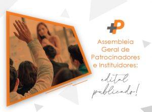 Mais Previdência publica edital referente à Assembleia Geral de Patrocinadores e Instituidores
