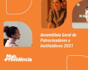 Mais Previdência divulga lista dos eleitos na Assembleia Geral de Patrocinadores e Instituidores 2021
